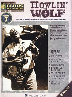 Blues Play-Along Volume 7: Howlin' Wolf Books and CDs | C Instruments, B Flat Instruments, E Flat Instruments, Bass Clef Instruments