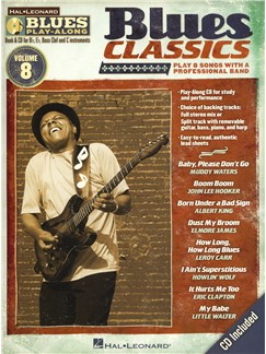 Blues Play-Along Volume 8: Blues Classics Books and CDs | C Instruments, E Flat Instruments, B Flat Instruments, Bass Clef Instruments