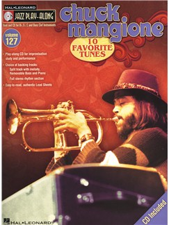 Jazz Play-Along Volume 127: Chuck Mangione Books and CDs | B Flat Instruments, E Flat Instruments, C Instruments, Bass Clef Instruments