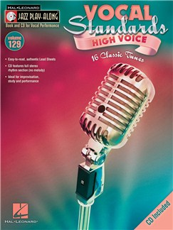 Jazz Play-Along Volume 129: Vocal Standards (High Voice) Books and CDs | High Voice