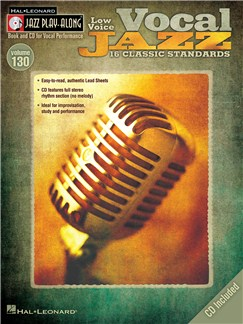 Jazz Play-Along Volume 130: Vocal Jazz (Low Voice) Books and CDs | Low Voice