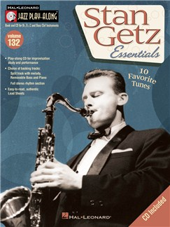 Jazz Play-Along Volume 132: Stan Getz Essentials Books and CDs | B Flat Instruments, E Flat Instruments, C Instruments, Bass Clef Instruments