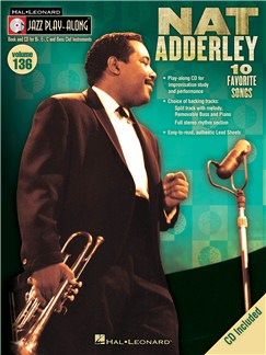 Jazz Play-Along Volume 136: Nat Adderley Books and CDs | All Instruments