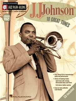 Jazz Play-Along Volume 152: J.J. Johnson Books and CDs | Bass Clef Instruments, E Flat Instruments, B Flat Instruments, C Instruments