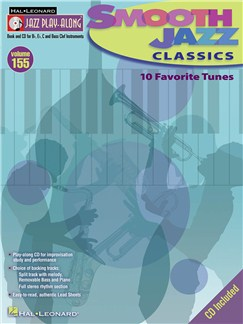 Jazz Play-Along Volume 155: Smooth Jazz Classics Books and CDs | C Instruments, E Flat Instruments, B Flat Instruments, Bass Clef Instruments