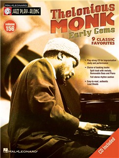 Jazz Play-Along Volume 156: Thelonious Monk - Early Gems Books and CDs | B Flat Instruments, E Flat Instruments, C Instruments, Bass Clef Instruments