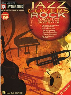 Jazz Play-Along Volume 158: Jazz Covers Rock Books and CDs | Bass Clef Instruments, C Instruments, B Flat Instruments, E Flat Instruments