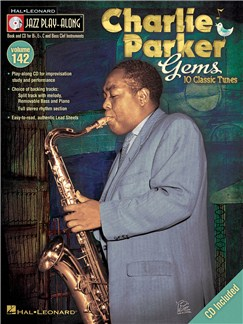 Jazz Play-Along Volume 142: Charlie Parker Gems Books and CDs | All Instruments, E Flat Instruments, B Flat Instruments, C Instruments, Bass Clef Instruments
