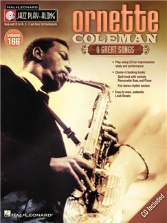 Jazz Play-Along Volume 166: Ornette Coleman (Book/CD) Books and CDs | E Flat Instruments, B Flat Instruments, Bass Clef Instruments, C Instruments