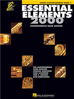 Essential Elements 2000: Piano Accompaniment Book 1 Books | Piano Accompaniment