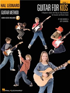 Hal Leonard Guitar Method: Guitar For Kids (Book/Online Audio) Books and Digital Audio | Guitar