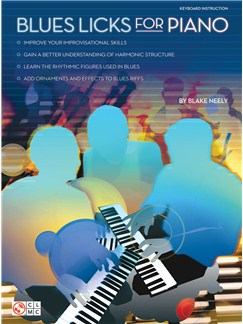Blake Neely: Blues Licks For Piano Books   Piano