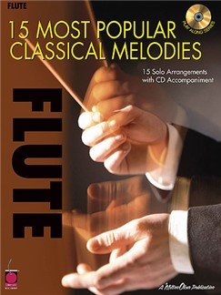 15 Most Popular Classical Melodies - Flute Books and CDs | Flute