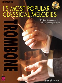 15 Most Popular Classical Melodies - Trombone Books and CDs | Trombone