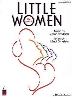 Jason Howland: Little Women - The Musical (Vocal Selections) Books | Piano, Vocal & Guitar