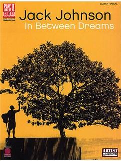 Jack Johnson: In Between Dreams Books | Guitar Tab