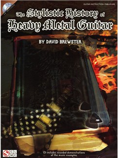 David Brewster: The Stylistic History Of Heavy Metal Guitar Books and CDs |