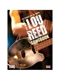 Six Strings And The Words: The Lou Reed Songbook Books | Guitar