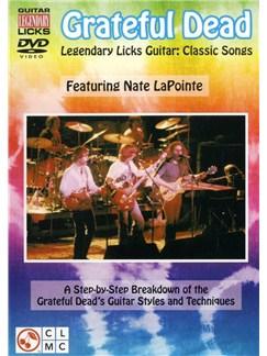 Grateful Dead: Legendary Licks Classic DVDs / Videos | Guitar