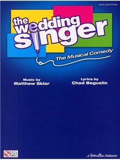 The Wedding Singer - The Musical Comedy (PVG) Books | Piano, Vocal & Guitar