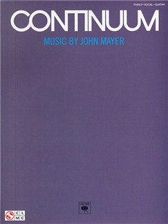 John Mayer: Continuum (PVG) Livre | Piano, Chant et Guitare