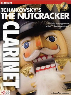 Tchaikovsky's The Nutcracker (Clarinet) Books | Clarinet