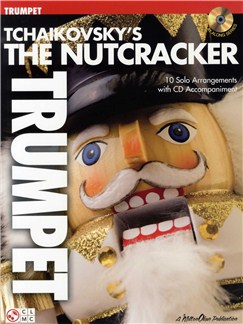 Tchaikovsky's The Nutcracker (Trumpet) Books and CDs | Trumpet