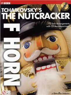Tchaikovsky's The Nutcracker (French Horn) Books and CDs | French Horn
