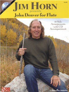 Jim Horn Presents John Denver For Flute (Book And CD) Books and CDs | Flute