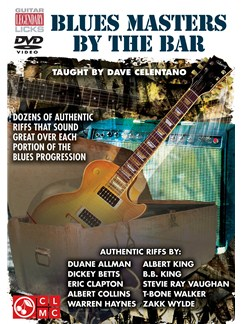 Dave Celentano: Blues Masters By The Bar DVDs / Videos | Guitar