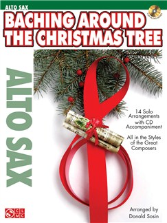 Baching Around The Christmas Tree (Alto Saxophone) Books and CDs | Alto Saxophone
