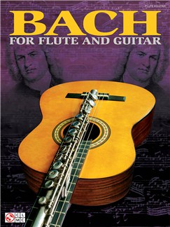 J.S. Bach: Bach For Flute And Guitar Books | Flute, Guitar Tab