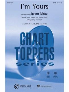 Jason Mraz: I'm Yours (SATB/Piano) Books | SATB, Piano Accompaniment