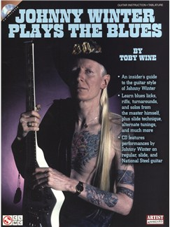 Toby Wine: Johnny Winter Plays The Blues Books and CDs | Guitar Tab, Guitar