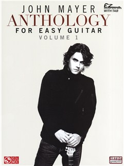 John Mayer: Anthology Volume 1 (Easy Guitar) Books | Guitar Tab