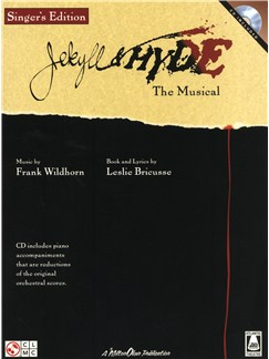 Frank Wildhorn/Leslie Bricusse: Jekyll & Hyde - The Musical (Singer's Edition) Books | Voice, Piano Accompaniment