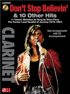 Don't Stop Believin' & 11 Hits from Former Lead Vocalist of Journey Steve Perry - Clarinet Books and CDs | Clarinet