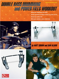 Matt Sorum/Sam Aliano: Double Bass Drumming And Power Fills Workout Books | Drums