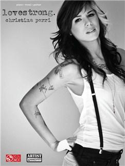 Christina Perri: Lovestrong Books | Piano, Vocal & Guitar