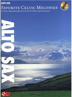 Favorite Celtic Melodies - Alto Saxophone Books and CDs   Alto Saxophone