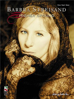 Barbra Streisand: Higher Ground Books | Piano, Vocal & Guitar