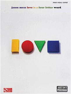 Jason Mraz: Love Is A Four Letter Word Books | Piano, Vocal & Guitar