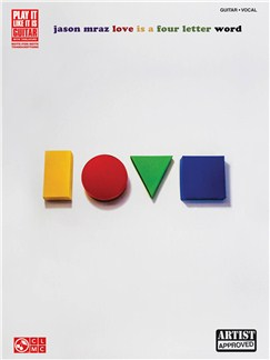 Jason Mraz: Love Is A Four Letter Word Books | Guitar Tab, Guitar