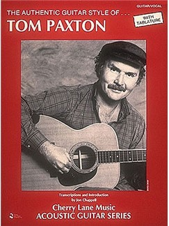 Tom Paxton: Authentic Guitar Style Books | Guitar Tab