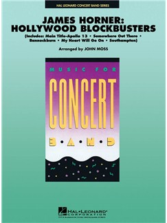 James Horner: Hollywood Blockbusters (Arr. John Moss) Books | Big Band & Concert Band