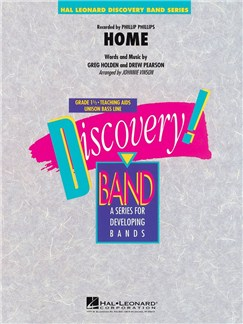 Phillip Phillips: Home - Discovery Concert Band Books | Big Band & Concert Band