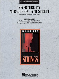 Bruce Broughton: Overture To Miracle On 34th Street Books | String Orchestra