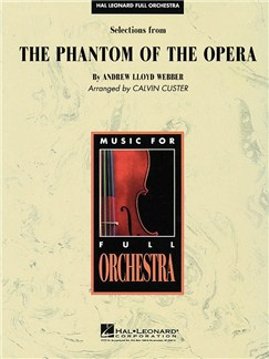 Andrew Lloyd Webber: Selections From The Phantom Of The Opera Books | Orchestra