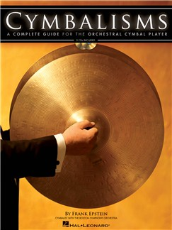 Frank Epstein: Cymbalisms - A Complete Guide For The Orchestral Cymbal Player Books and CDs | Percussion