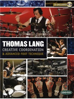 Thomas Lang: Creative Coordination And Advanced Foot Technique (Book/CD) Books and CDs | Drums